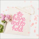 to have & to hold - pink  by Alphabet Wedding Bags
